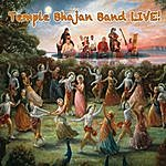 Temple Bhajan Band Temple Bhajan Band Live