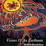 Robert E. Bradshaw Visions Of An Earthman