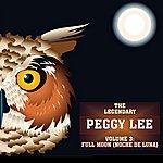 Peggy Lee Full Moon (Noche De Luna) Vol 3