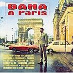 Bana Bana À Paris