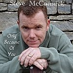 Steve McCormick Only Because Of You (Single)