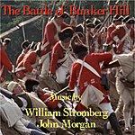 William Stromberg The Battle Of Bunker Hill