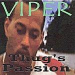Viper Thug's Passion