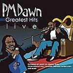 P.M. Dawn P.M. Dawn: Greatest Hits Live!