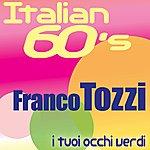 Franco Tozzi I Tuoi Occhi Verdi