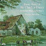 Peter Jacobs Piano Music Of Hubert Parry