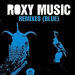 Roxy Music Roxy Music Remixes No.4 (Blue)