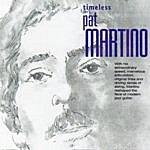 Pat Martino Timeless Pat Martino