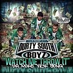Durty South Boyz Watch Me Throw It (Da Mike Vick Song)
