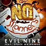 Evil Nine No Manners (10-Track Maxi-Single)