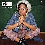 Rox My Baby Left Me (Arms Remix)