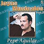 Pepe Aguilar Mis Baladas Consentidas Vol.3