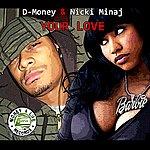 D Money Your Love (Single)