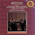 Juilliard String Quartet Beethoven: The Middle String Quartets