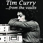 Tim Curry ...from The Vaults