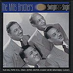 The Mills Brothers Swingin'  & Singin'  - The Best Of The Mills Bros
