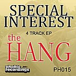 The Special Interest Group The Hang EP