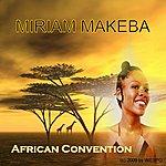 Miriam Makeba African Convention