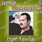 Pepe Aguilar Mis Baladas Consentidas Vol.2