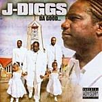 J. Diggs The Good…