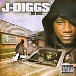 J. Diggs …da Bad…