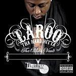 Laroo T.H.H. Tha Mobb Vault