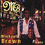 Michael Brown Please (2-Track Single)