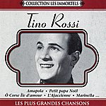 Tino Rossi Les Plus Grandes Chansons(Collection Les Immortels)