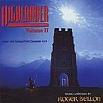 Roger Bellon Highlander - The Series - Volume II