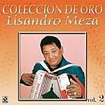 Lisandro Meza Coleccion De Oro Vol.2 El Sabanero Mayor