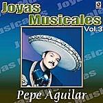 Pepe Aguilar El Inigualable Vol.3