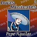 Pepe Aguilar El Inigualable Vol.2