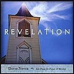 David Nevue Revelation: Solo Piano For Prayer & Worship