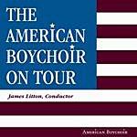 The American Boychoir The American Boy Choir On Tour