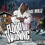 Jae Millz The Flood Warning (Parental Advisory)