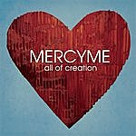 MercyMe All Of Creation (Single)