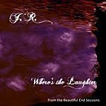 J.R. Richards Where's The Laughter (From The Beautiful End Sessions)