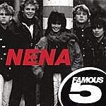 Nena Famous Five