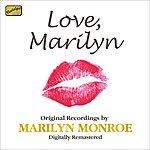 Marilyn Monroe Love, Marilyn - Original Recordings By Marilyn Monroe (1953-1958)