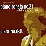 Clara Haskil Schubert: Piano Sonata In B-Flat Major, D.960