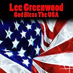 Lee Greenwood God Bless The Usa (Re-Recorded / Remastered)