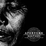 Aperture Salvage - Songs Of Light Admitted