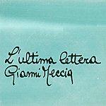 Gianni Meccia L'ultima Lettera