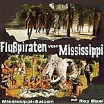 Roy Etzel Flußpiraten Von Mississippi