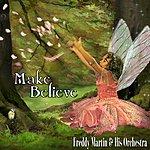 Freddy Martin & His Orchestra Make Believe