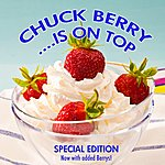 Chuck Berry Chuck Berry Is On Top (Special Edition)