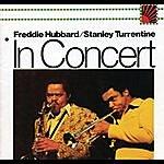 Freddie Hubbard In Concert: Volume 1 & 2
