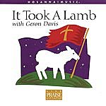 Geron Davis It Took A Lamb