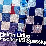Håkan Lidbo Fischer Vs Spassky - Ep