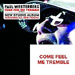Paul Westerberg Come Feel Me Tremble